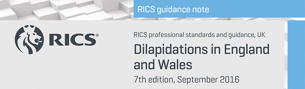 Dilapidations in England and Wales, Guidance Note 7th Edition